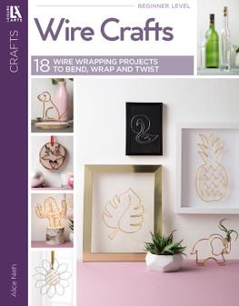 Leisure Arts Wire Crafts Book