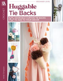 Leisure Arts Huggable Tie Backs Crochet Book