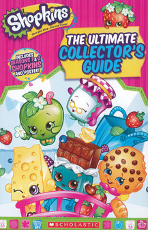 Scholastic Shopkins The Ultimate Collectors Guide Book