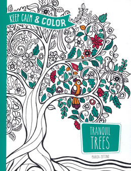 Dover Publications Keep Calm & Coloring Tranquil Trees Coloring Book