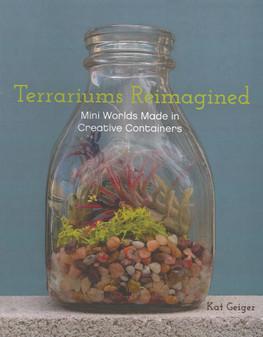 Ulysses Press Terrariums Reimagined Book