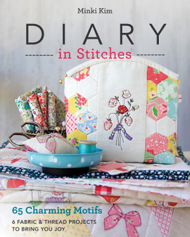 Stash By C&T Diary in Stitches Book