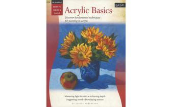 Walter Foster How to Draw & Paint Oil & Acrylic Acrylic Basics Book