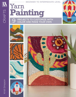 Yarn Painting - 9 Projects to Customize with Color and Make Your Own Book