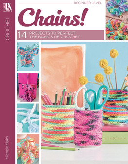 eBook Chains - 14 Projects to Perfect The Basics of Crochet
