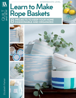 Leisure Arts Learn to Make Rope Baskets Book