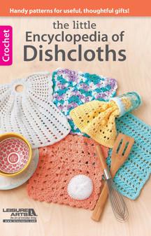 Leisure Arts Encyclopedia of Dishcloths Crochet  Book