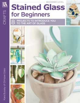 Leisure Arts Stained Glass for Beginners Book