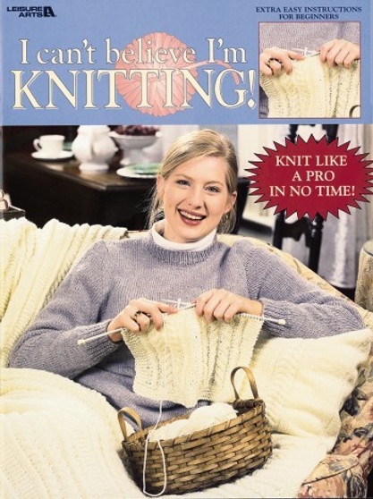 eBook I Can't Believe I'm Knitting