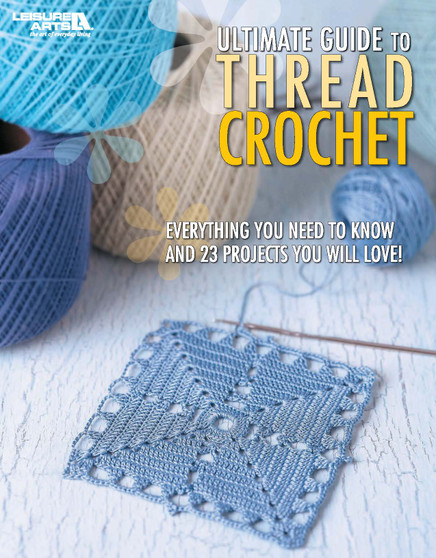 eBook The Ultimate Guide to Thread Crochet