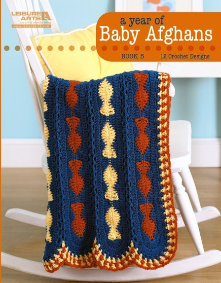 eBook A Year of Baby Afghans Book 5