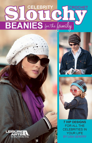 eBook Crochet Celebrity Slouchy Beanies for the Family
