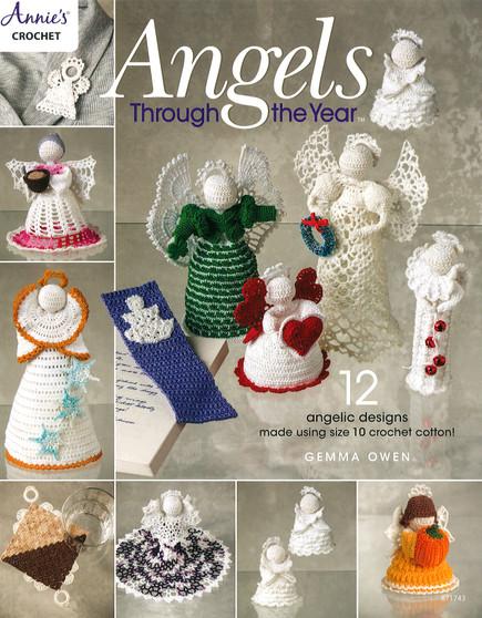Annie's Crochet Angels Through The Year Book