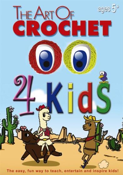 Leisure Arts The Art of Crochet 4 Kids DVD