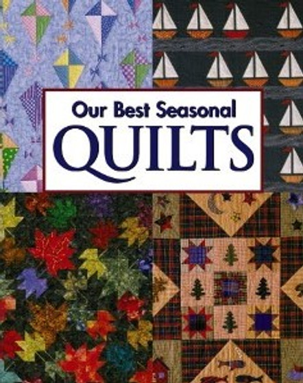 Leisure Arts Our Best Seasonal Quilts Book