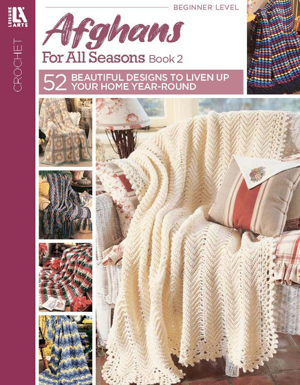 Leisure Arts Afghans For All Seasons #2 Crochet Book
