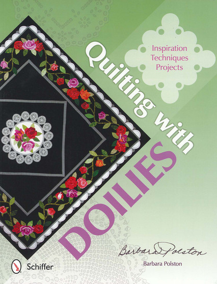 Schiffer Quilting With Doilies Book