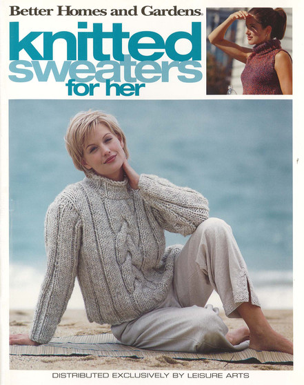 Leisure Arts Better Homes and Gardens Knitted Sweaters For Her Book