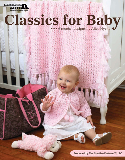 Leisure Arts Classics For Baby Crochet Book