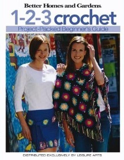 Leisure Arts Better Homes & Gardens 1-2-3 Crochet Book