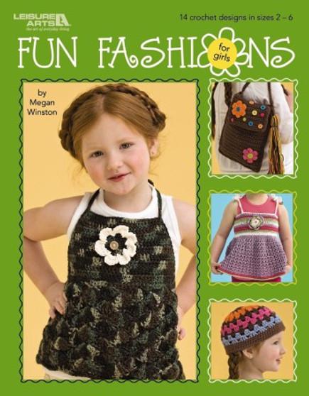 Leisure Arts Fun Fashions For Girls Crochet Book