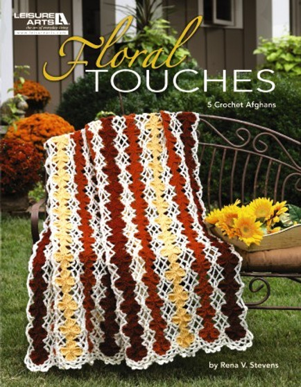 Leisure Arts Floral Touches 5 Crochet Afghans Book