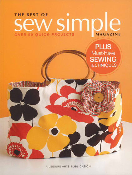 Leisure Arts The Best Of Sew Simple Magazine Book