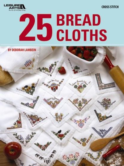 Leisure Arts 25 Bread Cloths Cross Stitch Book