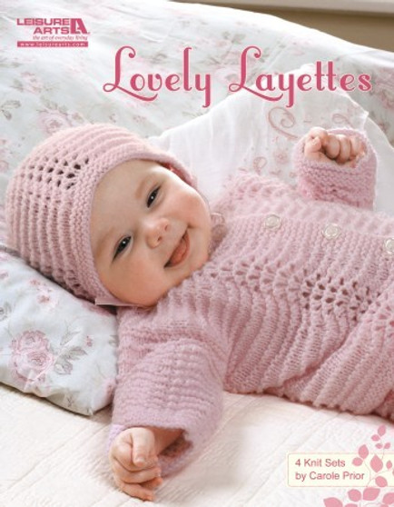 Leisure Arts Lovely Layettes Knit Book