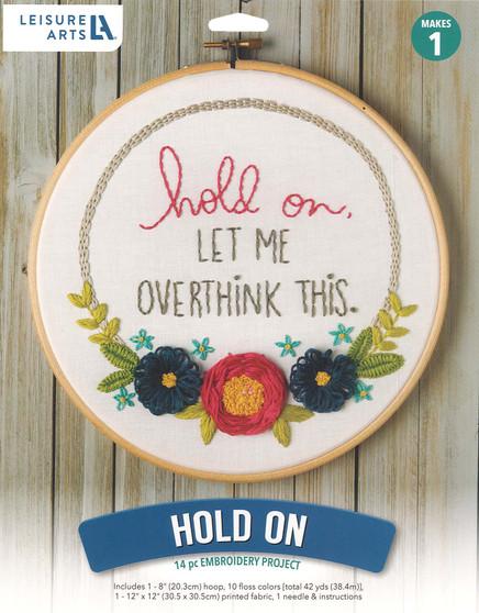 "Leisure Arts Kit Mini Maker Embroidery 8"" Hold On"