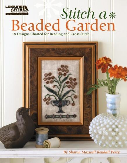 Leisure Arts Stitch A Beaded Garden Cross Stitch Book