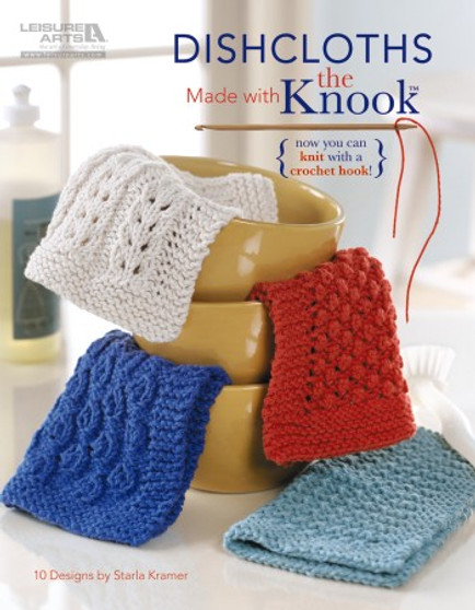 Leisure Arts Dishcloths Made With The Knook Knit Book