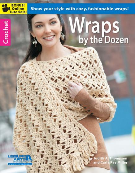 Leisure Arts Wraps by the Dozen Crochet Book