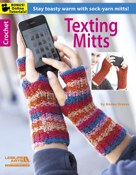 Leisure Arts Texting Mitts Crochet Book