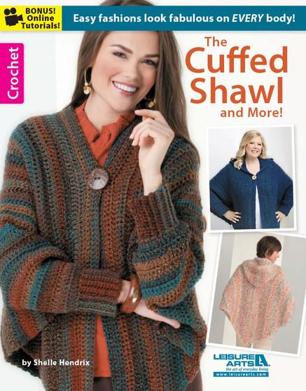 Leisure Arts The Cuffed Shawl & More Crochet Book