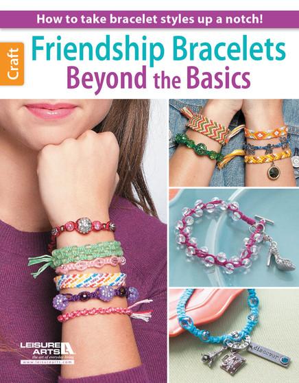 Leisure Arts Friendship Bracelets Beyond Basics Book