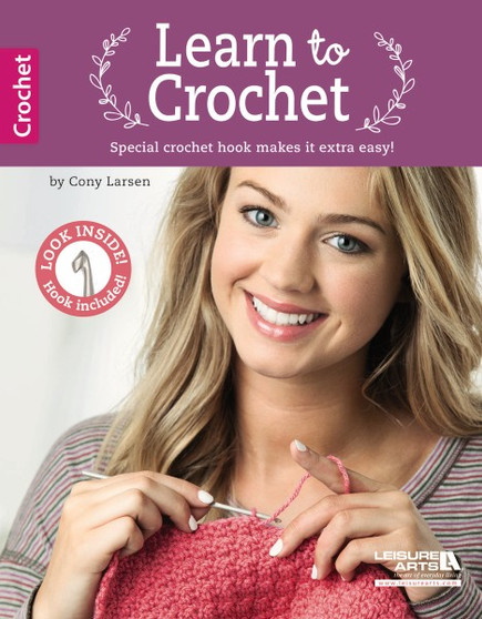 Leisure Arts Learn To Crochet with Custom Hook & Book