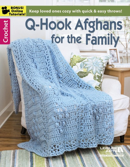 Leisure Arts Q-Hook Afghans for the Family Crochet Book