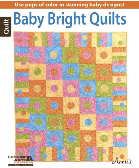 Leisure Arts Baby Bright Quilts Book