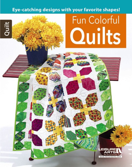 Leisure Arts Fun Colorful Quilts Book
