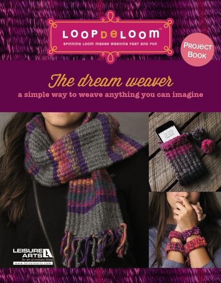 Leisure Arts The Dream Weaver: A Simple Way to Weave Book