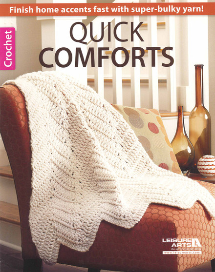 Leisure Arts Quick Comforts Crochet Book