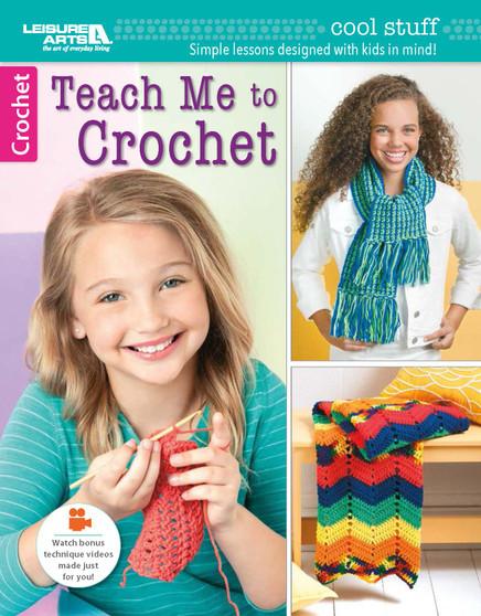 Leisure Arts Teach Me To Crochet Bk