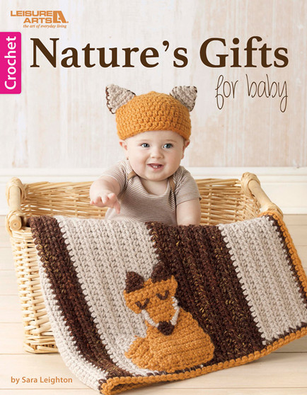 Leisure Arts Nature's Gifts for Baby Crochet Book