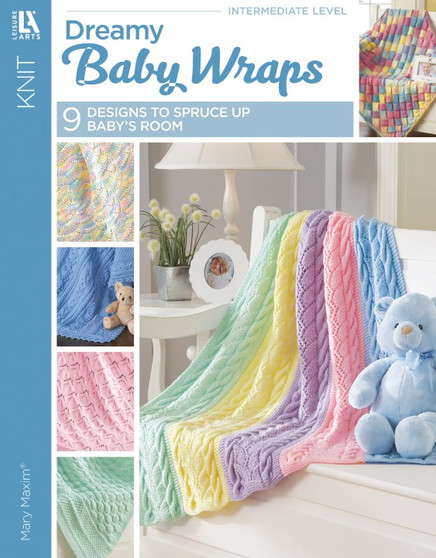 Leisure Arts Dreamy Baby Wraps Book