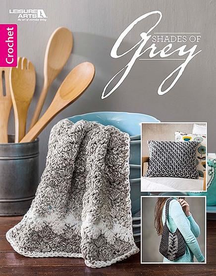 Leisure Arts Shades of Grey Crochet Book