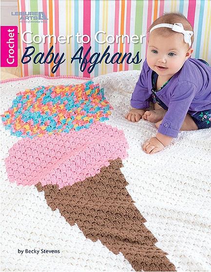 Leisure Arts Corner To Corner Baby Afghan Crochet Book