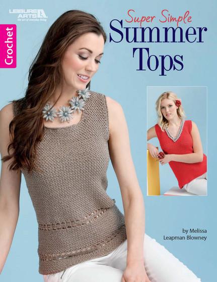 Leisure Arts Super Simple Summer Tops Crochet Book