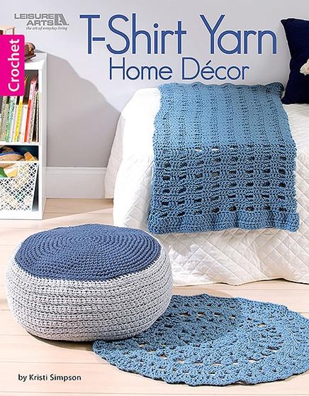 Leisure Arts T-Shirt Yarn Home Decor Crochet Book