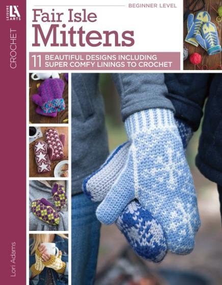 Leisure Arts Fair Isle Mittens Crochet Book
